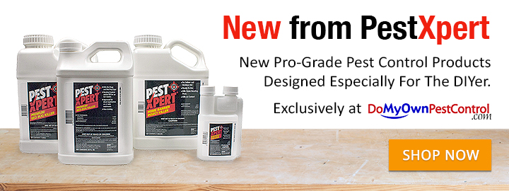 PestXpert - New Pro-Grade Products Designed Especially for the DIYer!