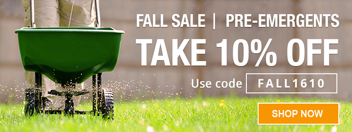 Take 10% OFF on All Fall Pre-Emergents!