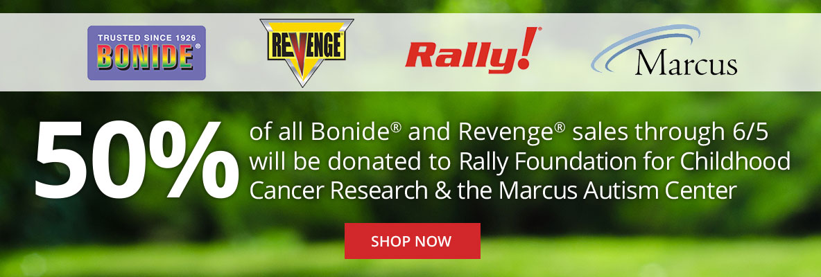 50% All Bonide & Revenge Sales Donated to Rally Foundation and Marcus Autism Center
