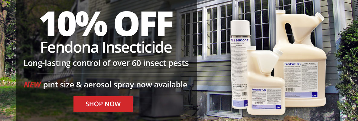 Save 10% Off Fendona Insecticide + NEW Pint Size & Aerosol Spray Now Available