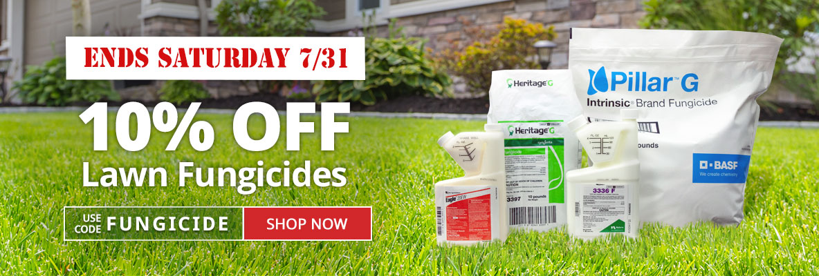 10% Off Lawn Fungicides -Use Code FUNGICIDE -Sale ends Saturday 7/31
