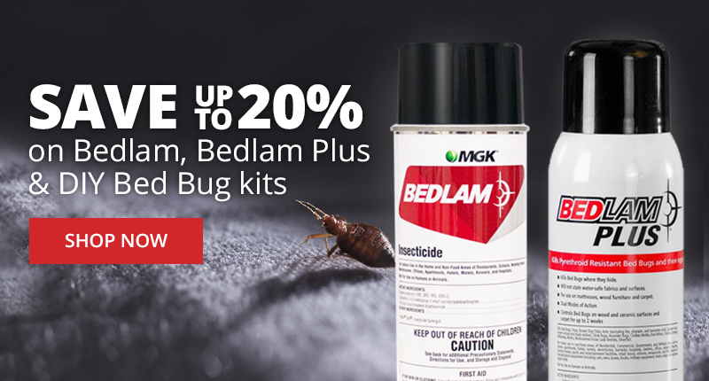 Save up to 20% on Bedlam, Bedlam Plus, and DIY Bed Bug Kits